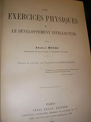LES EXERCICES PHYSIQUES ET LE DEVELOPPEMENT INTELLECTUEL: MOSSO A.