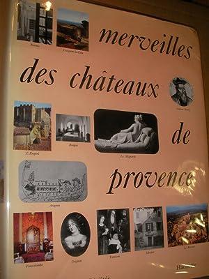 MERVEILLES DES CHATEAUX DE PROVENCE: COLLECTIF