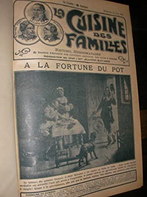 LA CUISINE DES FAMILLES (1906-1907) 2°ANNEE: [SAVARIN JEANNE]