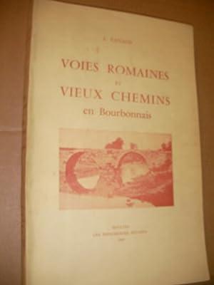 VOIES ROMAINES ET VIEUX CHEMINS EN BOURBONNAIS: FANAUD L.
