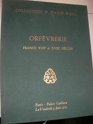 ORFEVRERIE FRANCE XVII° ET XVIII°SIECLES: ORFEVRERIE] COLLECTION D.DAVID-WEILL