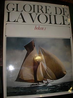 GLOIRE DE LA VOILE- BEKEN 1: GLIKSMAN A.-[ F ET K. BEKEN]