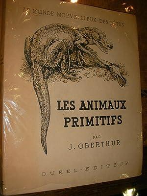 LES ANIMAUX PRIMITIFS: OBERTHUR J.