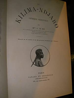 AU KILIMANDJARO (AFRIQUE ORIENTALE): LE ROY A.(Mgr.)