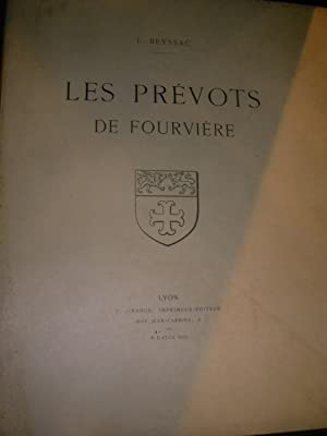 LES PREVOTS DE FOURVIERE: BEYSSAC J.