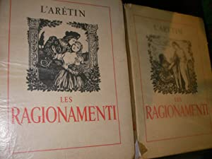 LES RAGIONAMENTI (2 VOLUMES): L'ARETIN-(BECAT P.-E.]