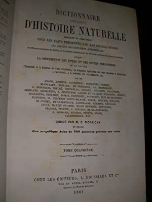 DICTIONNAIRE UNIVERSEL D'HISTOIRE NATURELLE (TOME 4 SEUL): D'ORBIGNY CHARLES