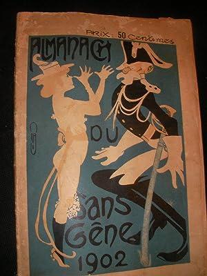 ALMANACH DU SANS GENE 1902: ALMANACH