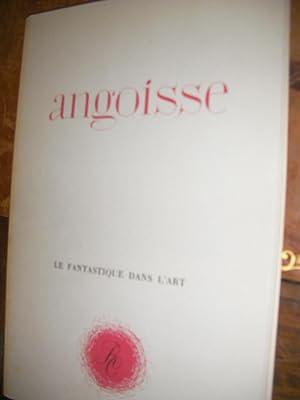 ANGOISSE- LE FANTASTIQUE DANS L'ART: COLLECTIF