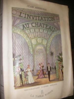L'INVITATION AU CHATEAU: JEAN ANOUILH