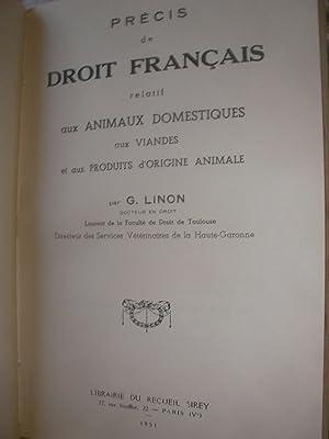 PRECIS DE DROIT FRANCAIS RELATIF AUX ANIMAUX DOMESTIQUES AUX VIANDES ET AUX PRODUITS D'ORIGINE...