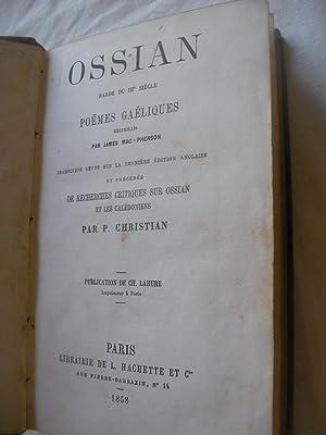 POEMES GAELIQUES PRECEDES DE RECHERCHES CRITIQUES SUR OSSIAN ET LES CALEDONIENS: OSSIAN