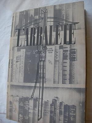 L'ARBALETE N°9 AUTOMNE 1944- REVUE DE LITTERATURE: L'ARBALETE