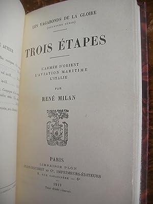 LES VAGABONDS DE LA GLOIRE- TROIS ETAPES- L'ARMEE D'ORIENT; L'AVIATION MARITIME. L&#...