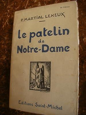 LE PATELIN DE NOTRE-DAME (OUD-STUYVEKENSKERKE): P. MARTIAL LEKEUX