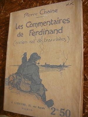 LES COMMENTAIRES DE FERDINAND (ANCIEN RAT DE TRANCHEES).: CHAINE PIERRE