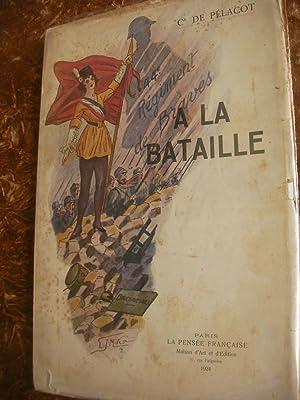 A LA BATAILLE - 44° REGIMENT DE BRAVES: COMMANDANT DE PELACOT