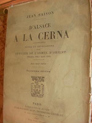 D'ALSACE A LA CERNA- NOTES ET IMPRESSIONS D'UN OFFICIER DE L'ARMEE D'ORIENT (...