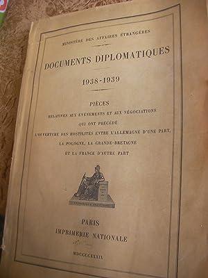 DOCUMENTS DIPLOMATIQUES 1938-1939: MINISTERE DES AFFAIRES ETRANGERES