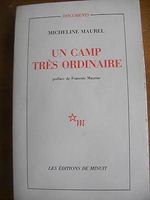 UN CAMP TRES ORDINAIRE: MAUREL MICHELINE