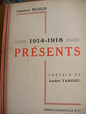 PRESENTS 1914-1918: COMMANDANT MICHELIN