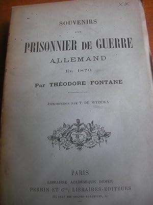SOUVENIRS D'UN PRISONNIER DE GUERRE ALLEMAND EN 1870: FONTANE THEODORE