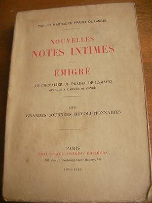 NOUVELLES NOTES INTIMES D'UN EMIGRE- LES GRANDES JOURNEES REVOLUTIONNAIRES: DE PRADEL DE ...