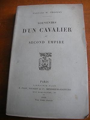 SOUVENIRS D'UN CAVALIER DU SECOND EMPIRE: CHOPPIN H. (Capitaine)