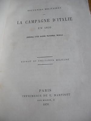SOUVENIRS MILITAIRES DE LA CAMPAGNE D'ITALIE EN 1859: PAR UN GARDE NATIONAL MOBILE