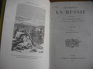 LES FRANCAIS EN RUSSIE- SOUVENIRS DE LA CAMPAGNE DE 1812 ET DE 2 ANS DE CAPTIVITE EN RUSSIE.: ROY J...