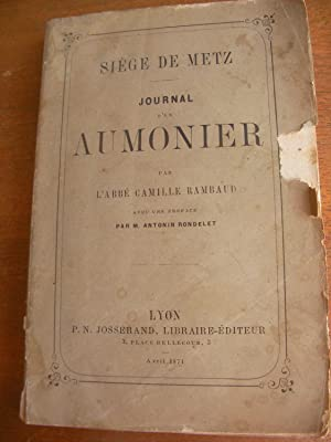 JOURNAL D'UN AUMONIER-SIEGE DE METZ: RAMBAUD CAMILLE(Abbé)