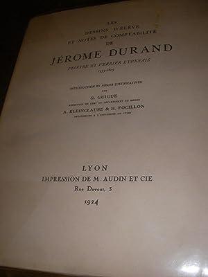LES DESSINS D'ELEVE ET NOTES DE COMPTABLILTE DE JEROME DURAND PEINTRE ET VERRIER LYONNAIS 1555...