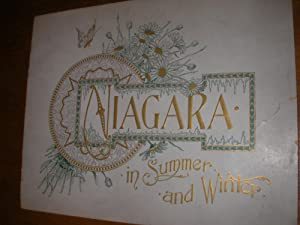 NIAGARA IN SUMMER AND WINTER