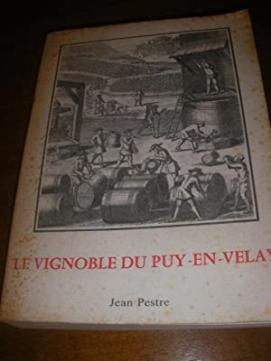 LE VIGNOBLE DU PUY EN VELAY: PESTRE JEAN