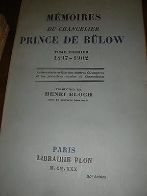 MEMOIRES DU CHANCELIER PRINCE DE BULOW (TOME: DE BULOW