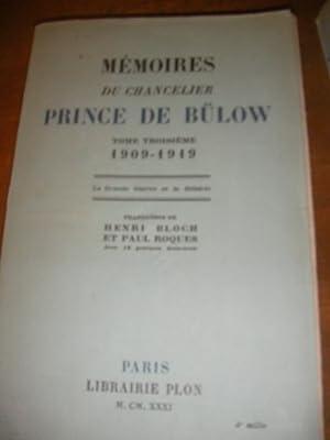 MEMOIRES DU CHANCELIER PRINCE DE BULOW- TOME: DE BULOW