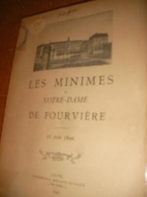 LES MINIMES A NOTRE-DAME DE FOURVIERE - 16 JUIN 1896: COLLECTIF