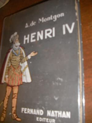 HENRI IV: DE MONTGON A.-(BILIBINE IVAN]