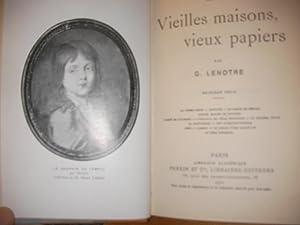 VIEILLES MAISONS VIEUX PAPIERS(2°SERIE): LENOTRE G.