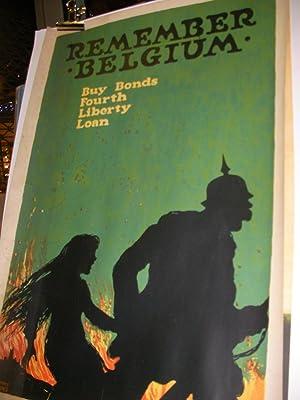 REMEMBER BELGIUM - BUY BONDS FOUTH LIBERTY LOANS: AFFICHE ORIGINALE ANCIENNE] ELLSWORTH YOUNG