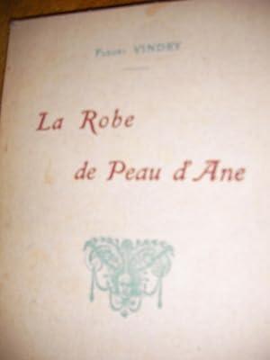 LA ROBE DE PEAU D'ANE: VINDRY FLEURY