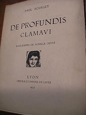 DE PROFUNDIS CLAMAVI: BOURGET PAUL-[OUVRE ACHILLE]