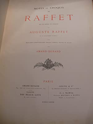 NOTES ET CROQUIS DE RAFFET: RAFFET AUGUSTE