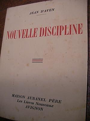 NOUVELLE DISCIPLINE: D'AVEN JEAN