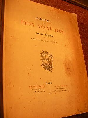 TABLEAU DE LYON AVANT 1789: BLETON AUGUSTE