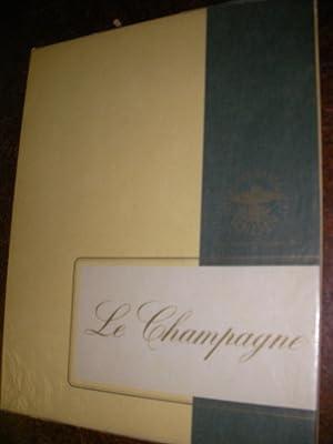 LE CHAMPAGNE - A LA GLOIRE DU PLUS CELEBRE DES VINS: G.H.MUMM AND C°