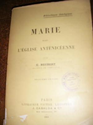 MARIE DANS L'EGISE ANTINICEENNE: NEUBERT E.