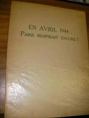 EN AVRIL 1944: PARIS RESPIRAIT ENCORE!: ELUARD PAUL-[ JEAN HUGO]