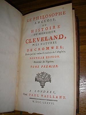 LE PHILOSOPHE ANGLAIS OU HISTOIRE DE MONSIEUR CLEVELAND FILS NATUREL DE CROMWEL (TOME 1 SEUL): ...
