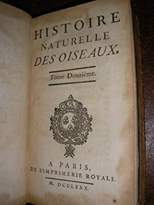 HISTOIRE NATURELLE DES OISEAUX - TOME DOUZIEME: BUFFON